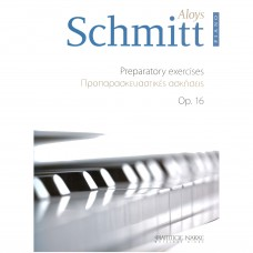 Schmitt Aloys - Προπαρασκευαστικές Ασκήσεις Op.16